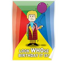 A Sixth Doctor Who themed Birthday Card Poster
