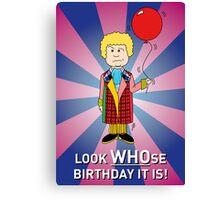 A Sixth Doctor Who themed Birthday Card 2 Canvas Print