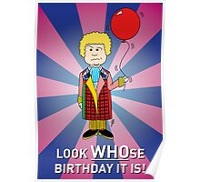 A Sixth Doctor Who themed Birthday Card 2 Poster