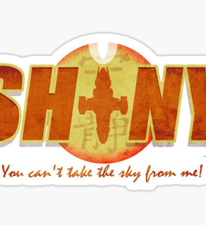 Shiny- You can't take the sky from me! Sticker
