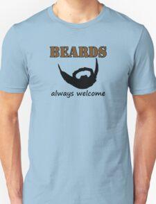 Beards Always Welcome Unisex T-Shirt