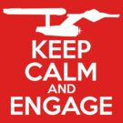 Keep Calm and Engage by mancerbear
