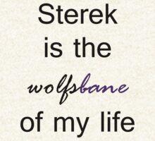 Sterek is the Wolfsbane of my life. (Black.) by TobiasRosetta
