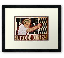 You fucking donkey! Framed Print