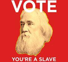 Lysander Spooner Voting is for Slaves Unisex T-Shirt