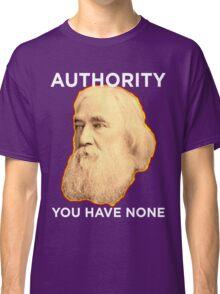 Lysander Spooner No Authority Classic T-Shirt