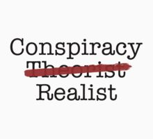 Conspiracy Realist by tinaodarby