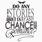Do These Stories Involve Romance? by mystereoheart