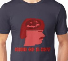 The Mind of a Guy Unisex T-Shirt