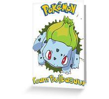 Team Bulbasaur - Pokemon X Y Greeting Card