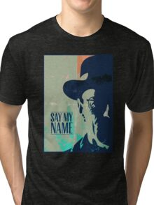 Breaking Bad - Say My Name Tri-blend T-Shirt