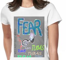 Fear the Tubas Womens Fitted T-Shirt
