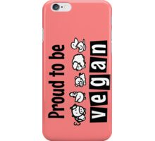 Proud to be vegan iPhone Case/Skin