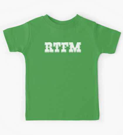RTFM - Western Style White Font Design for Coomputer Geeks Kids Tee