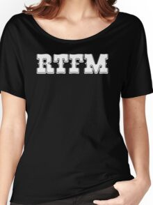 RTFM - Western Style White Font Design for Coomputer Geeks Women's Relaxed Fit T-Shirt