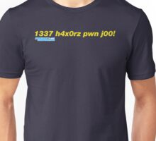 1337 h4x0rz pwn j00 Unisex T-Shirt