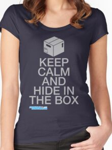 Keep Calm And Hide In The Box Women's Fitted Scoop T-Shirt