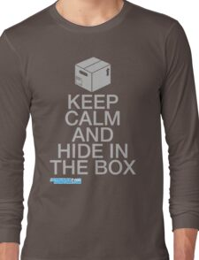 Keep Calm And Hide In The Box Long Sleeve T-Shirt