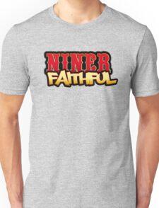 Niner Faithful Unisex T-Shirt