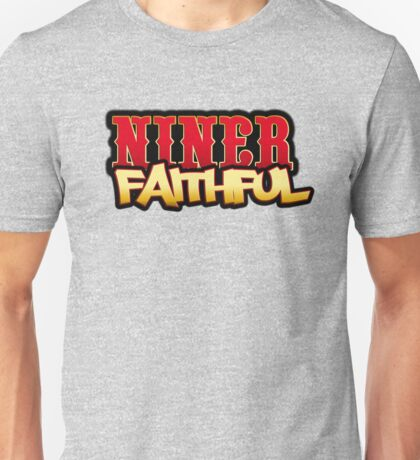 Niner Faithful Unisex T-Shirt