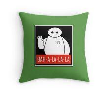Baymax Bah-a-la-la Throw Pillow