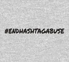 End Hashtag Abuse by AngryMongo