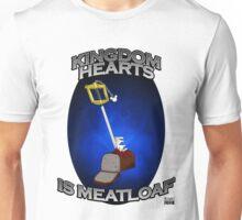 Kingdom Hearts is Meatloaf Unisex T-Shirt