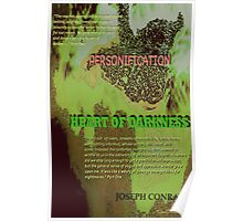 Heart of Darkness Personification Poster