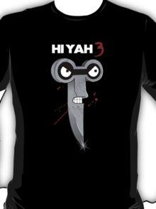 HIYAH 3! T-Shirt