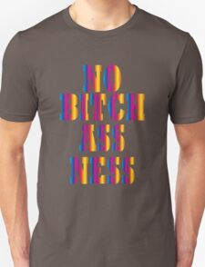 No Bitch Ass Ness T-Shirt