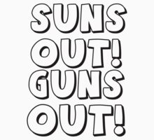 SUNS OUT GUNS OUT by seazerka