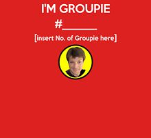 """""""I'm Groupie Number.... """" Joss Whedon's Dr. Horrible - Light T-Shirt"""