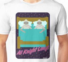 All Knight Long Unisex T-Shirt