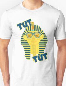 Tut Tut Unisex T-Shirt
