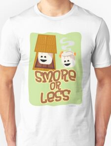 Smore or Less T-Shirt