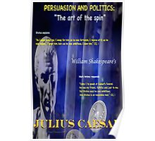 Julius Caesar: The Politics of Persuasion Poster