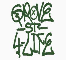 Grove Street 4 Life by Victor Ullmann