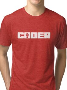 Coder - White Text for People who Write Code Tri-blend T-Shirt