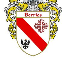 Berrios Coat of Arms/Family Crest by William Martin
