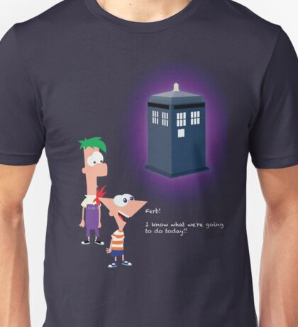 Hey Ferb, I Know What We're Going to Do Today Unisex T-Shirt