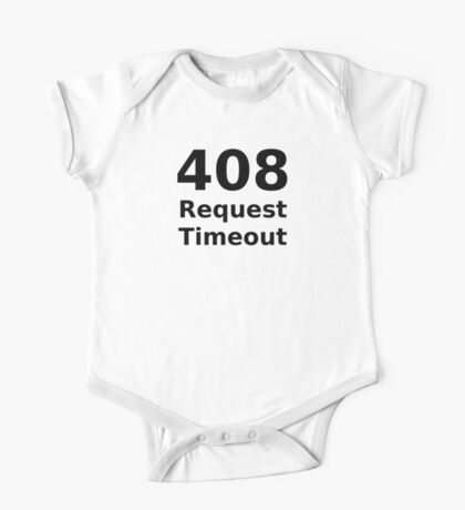 408 Request Timeout - HTTP Status Code Design One Piece - Short Sleeve