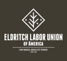 Eldritch Labor Union of America by Edman Goodrich