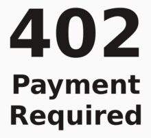 402 Payment Required - Black Text for Web Developers Kids Tee