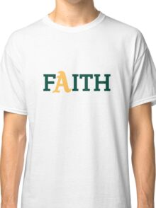 Oakland A's Faith Classic T-Shirt