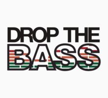 Drop The Bass 02 (Thick Outline) by Surpryse