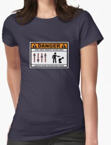 Danger - Stay away from my Sound Desk Womens Fitted T-Shirt
