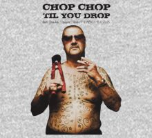 Chop Chop 'Til You Drop by Peter Gray