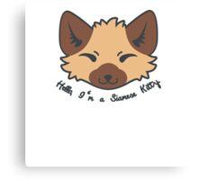 Hello, I'm a Siamese Kitty. Canvas Print