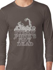 steampunk's not dead (silver) Long Sleeve T-Shirt