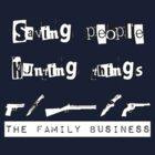 Saving people, Hunting things, The family business by Roxy J